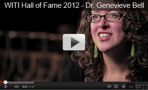 WITI Hall of Fame 2012 - Dr. Genevieve Bell