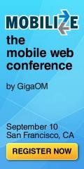 Mobilize - The Mobile Web Conference | September 10 | San Francisco, CA