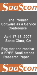 Software-as-a-Service Conference (SaaScon) April 17-18, 2007 Santa Clara, CA